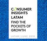 Consumer Insights Latam – Find the pockets of growth